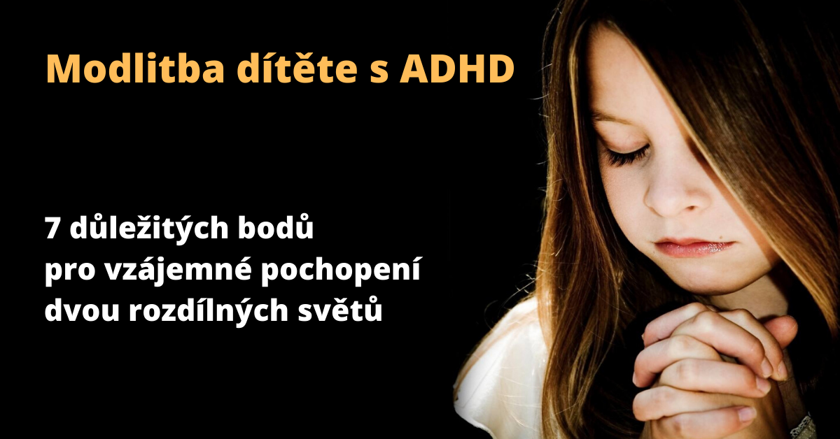 Modlitba dítěte sADHD